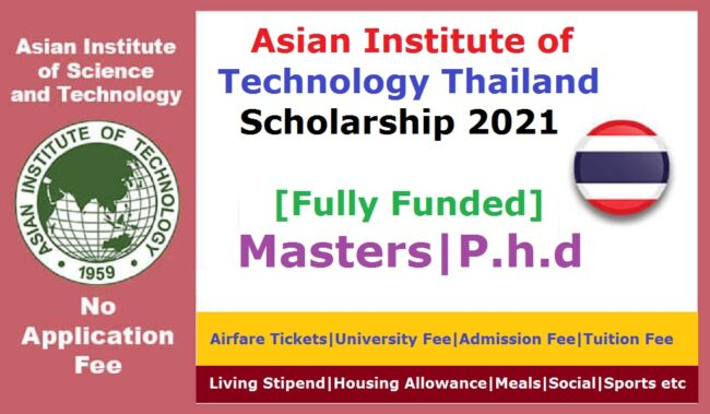 Asian Institute of Technology Thailand Scholarship 2021