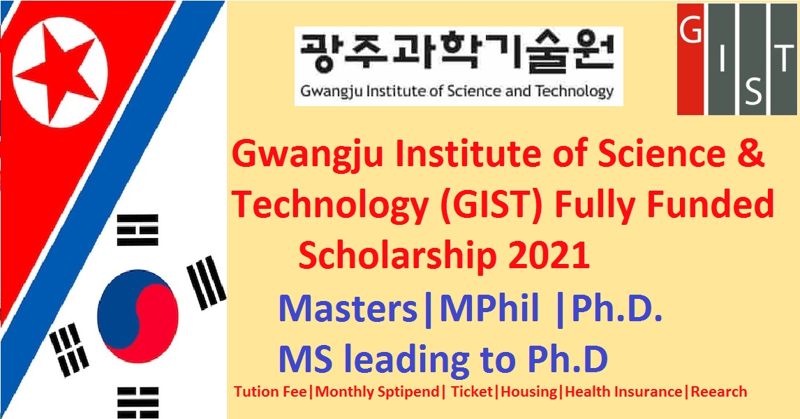 GIST Scholarship in South Korea 2021 (Fully Funded)