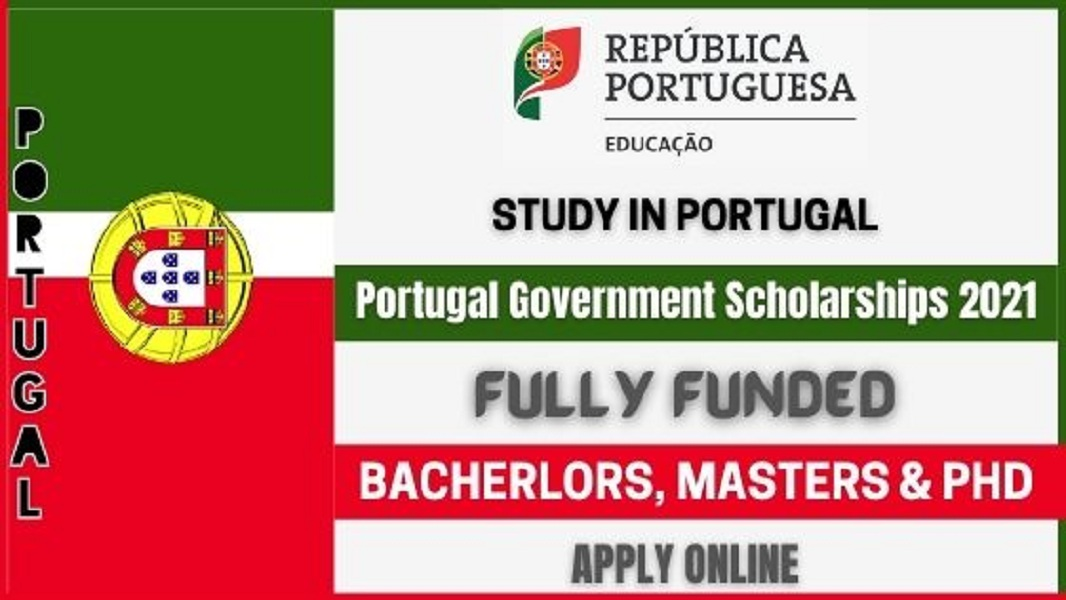 Portugal Government Scholarships 2021 Fully Funded