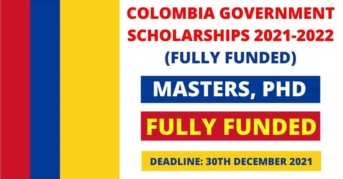 Colombia Government Scholarships 2021 Fully Funded