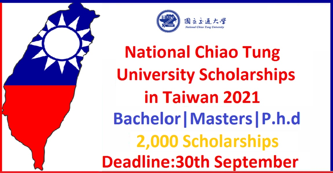 National Chiao Tung University Taiwan Scholarships 2021 [Fully Funded]